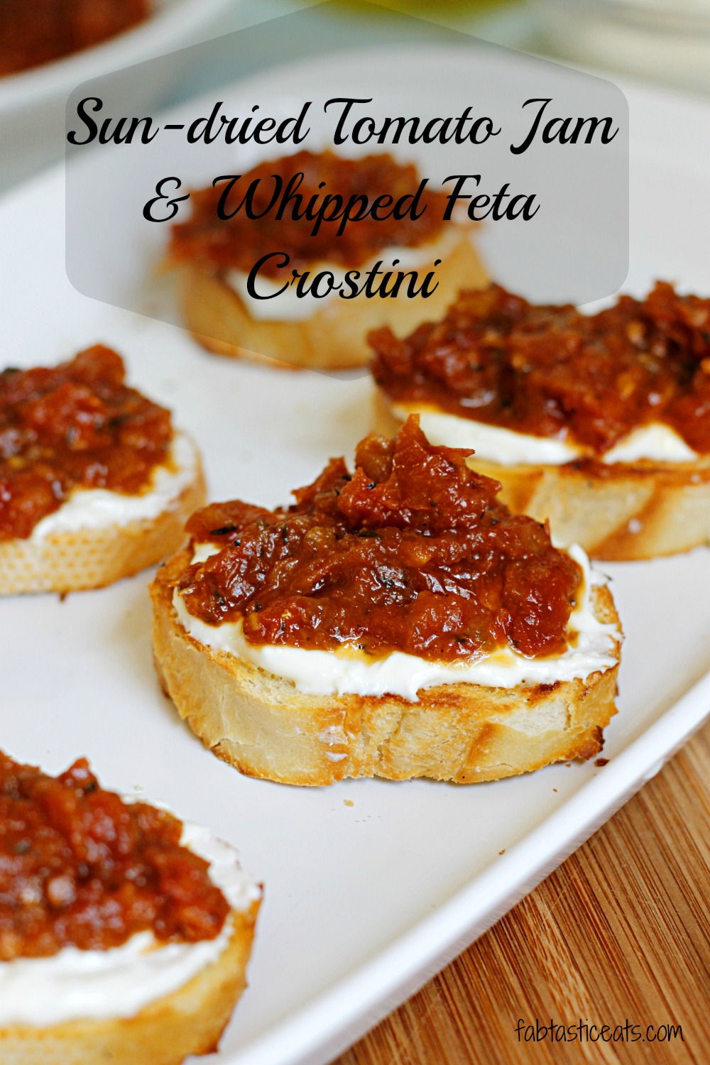 Sun-Dried Tomato Jam and Whipped Feta Crostini