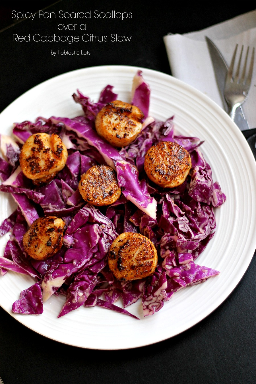 Spicy Pan Seared Scallops over a Red Cabbage Citrus Slaw