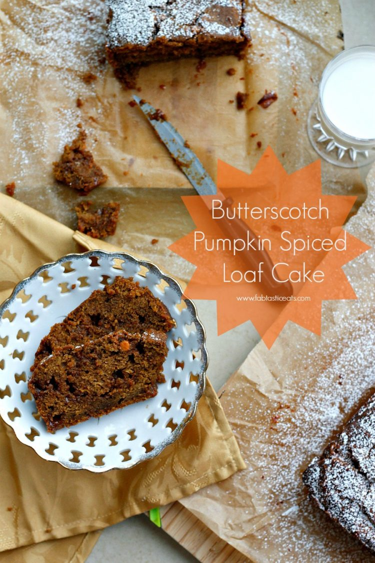 Butterscotch Pumpkin Spiced Loaf Cake | Fabtastic Eats