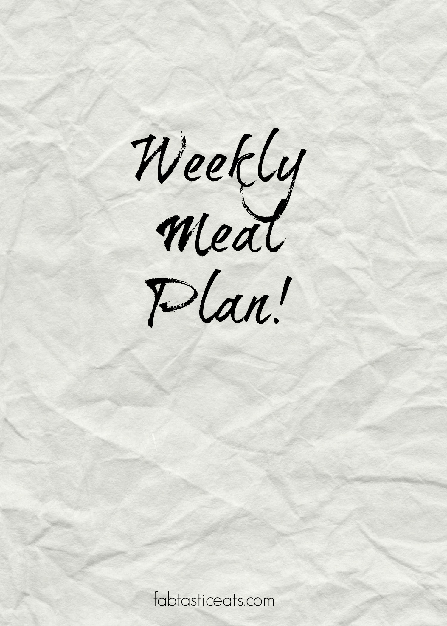 Weekly Meal Plan | Fabtastic Eats