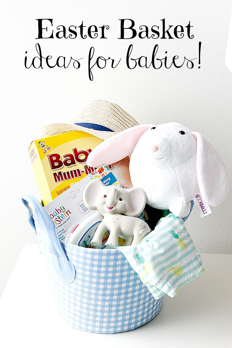 Easter Basket Ideas for Babies! | Belle Vie Blog