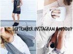 September Instagram Roundup!