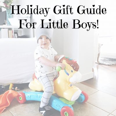 Holiday Gift Guide For Kids: Boy Edition!